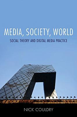 Media  Society  World