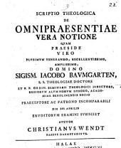 Scriptio theol. de omnipraesentiae vera notione
