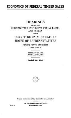 Economics of Federal Timber Sales