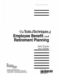 The Tools and Techniques of Employee Benefit and Retirement Planning PDF
