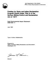 Funding for state and Indian reclamation program grants under Title IV of the Surface Mining Control and Reclamation Act of 1977