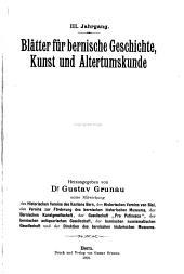 Blätter für bernische Geschichte, Kunst und Altertumskunde: Bände 3-4