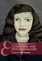 The Cambridge Companion to Literature and Psychoanalysis PDF