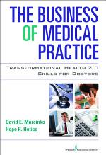 The Business of Medical Practice