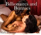 Billionaires and Bunnies [Interracial BW/WM Billionaire Erotic Romance]