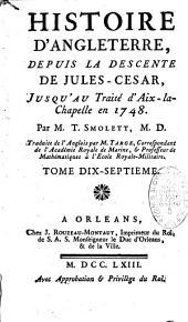Histoire d'Angleterre depuis la descente de Jules-César jusqu'au traité d'Aix la Chapelle en 1748