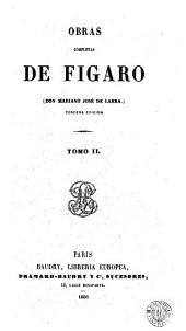 Obras completas de Figaro (Don Mariano José de Larra): Volumen 2