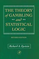 The Theory of Gambling and Statistical Logic  Revised Edition PDF