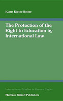 The Protection of the Right to Education by International Law PDF