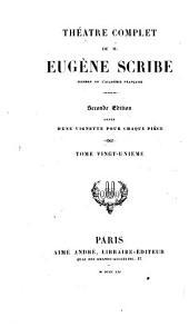 Théàtre complet de M. Eugène Scribe: Volume21