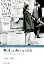 Thinking the Impossible