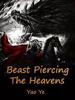 Beast Piercing The Heavens