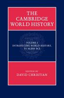 The Cambridge World History  Volume 1  Introducing World History  to 10 000 BCE PDF