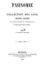 Pasinomie, ou Collection complète des lois, décrets, arrêtés et règlements généraux qui peuvent être invoqués en Belgique: Volume8