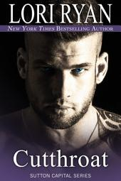Cutthroat: Sutton Capital Series Book 8