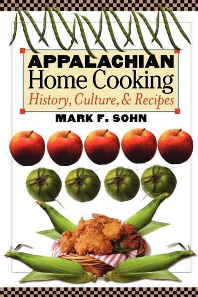 Appalachian Home Cooking