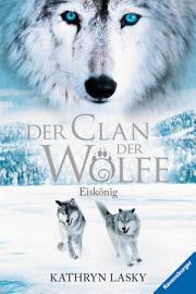 Der Clan der W  lfe 4  Eisk  nig PDF