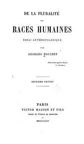 De la pluralité des races humaines: essai anthropologique