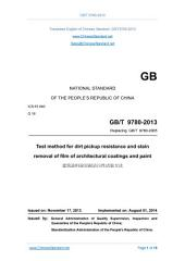 GB/T 9780-2013: Translated English of Chinese Standard (GBT 9780-2013, GB/T9780-2013, GBT9780-2013): Test method for dirt pickup resistance and stain removal of film of architectural coatings and paint.