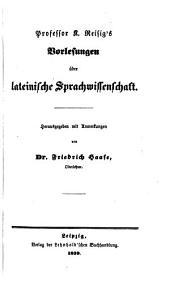 Professor K. Reisig's Vorlesungen über lateinische Sprachwissenschaft