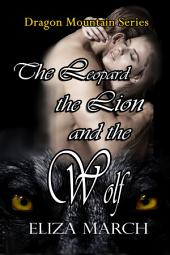 The Leopard, The Lion, and The Wolf