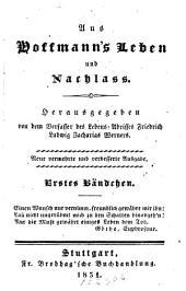 Aus Hoffmann's Leben und Nachlass: Band 6