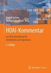 HOAI-Kommentar: zur Honorarordnung für Architekten und Ingenieure, Ausgabe 6