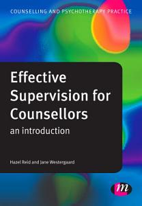 Effective Supervision for Counsellors PDF