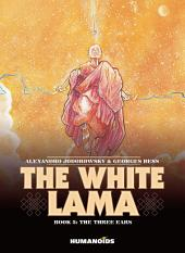 The White Lama #3 : The Three Ears