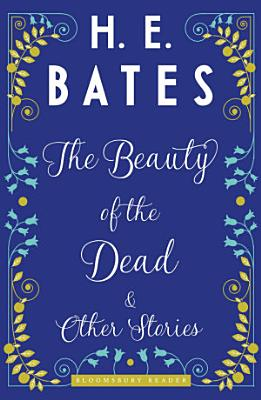 The Beauty of the Dead and Other Stories PDF