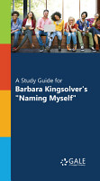 A Study Guide for Barbara Kingsolver s   Naming Myself    PDF