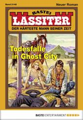 Lassiter - Folge 2148: Todesfalle in Ghost City