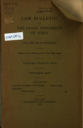 The Law Bulletin of the State University of Iowa: For the Use of Students, Issue 25