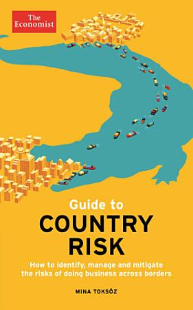 The Economist Guide to Country Risk PDF