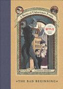 The Bad Beginning