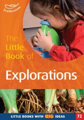 The Little Book of Explorations: Little Books with Big Ideas (72)