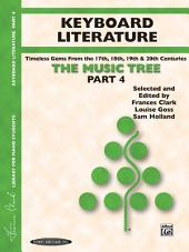 The Music Tree: Keyboard Literature, Part 4: A Plan for Musical Growth at the Piano