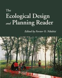 The Ecological Design and Planning Reader PDF
