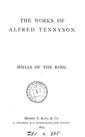 The Works of Alfred Tennyson: Idylls of the king