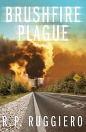 Brushfire Plague: Volume 1