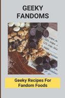 Geeky Fandoms