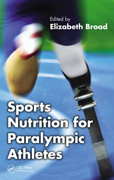 Sports Nutrition for Paralympic Athletes PDF