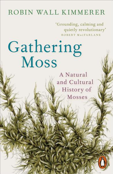 Download Gathering Moss Book