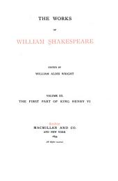 The Works of William Shakespeare: King Henry VI