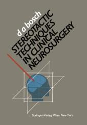 Stereotactic Techniques in Clinical Neurosurgery
