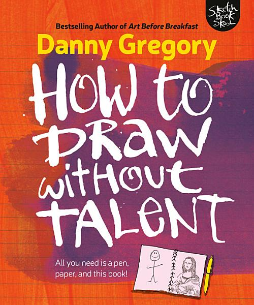 Download How to Draw Without Talent Book