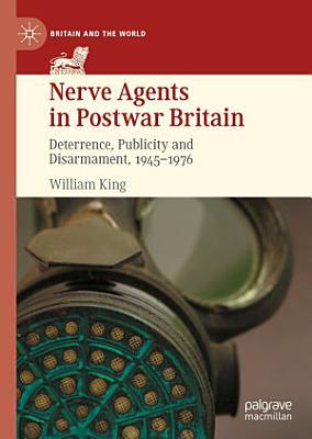 Nerve Agents in Postwar Britain PDF