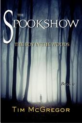 Spookshow 9: The Boy in the Woods