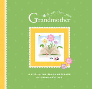 A Gift From Your Grandmother PDF