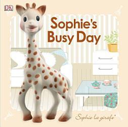 Sophie la girafe  Sophie s Busy Day PDF